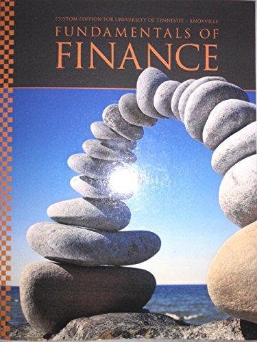 9781269755481: Fundamentals of Finance (Custom Edition for University of Tennessee - Knoxville)