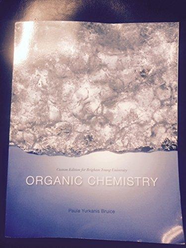 9781269755504: Organic Chemistry (Custom Edition for Brigham Young University 7th Edition)