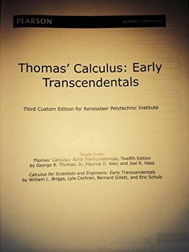 Thomas Calculus: Early Transcendentals taken from Thomas: George B. Thomas,