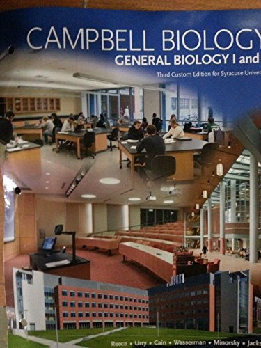 Campbell Biology, Syracuse General Biology I and II: Reece, Urry, Wasserman, Minorsky, Jackson
