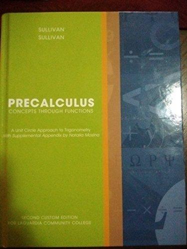 9781269759496: PreCalculus Concepts Through Functions Second Custom Edition for Laguardia Community College