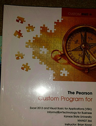 9781269766944: The Pearson Custom Program: Excel 2013 and Visual Basic for Applications (Vba)
