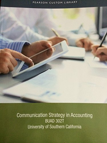 9781269775151: Communication Strategy in Accounting BUAD 302T (USc Custom Edition)