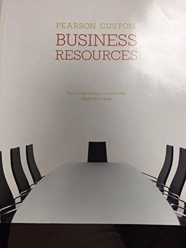 9781269775212: Business Resources the Art and Science of Leadership (Custom Edition for Ashworth College)