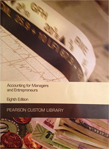 9781269778688: Accounting for Managers and Entrepreneurs Eighth Edition