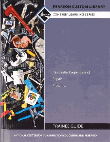 9781269785617: Study Guide for Residential Carpentry and Repair 2nd Edition by NCCER Standardized Curriculum (2015-08-02)