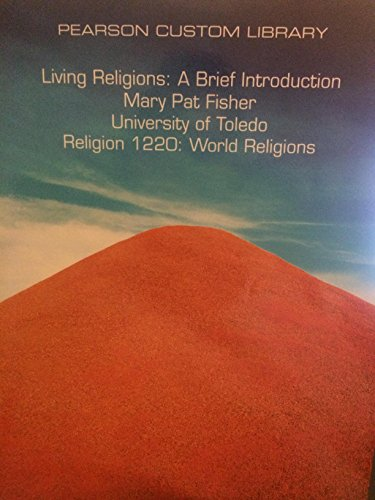 9781269794145: Living Religions: A Brief Introduction, Religion 1220: World Religions, University of Toledo