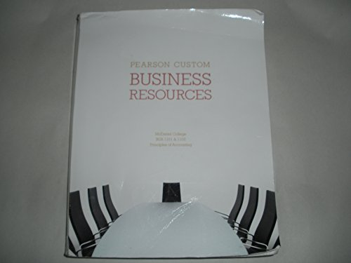 Business Resources, Principles of Accounting, BUA 1101: Kursh, Steven R.;