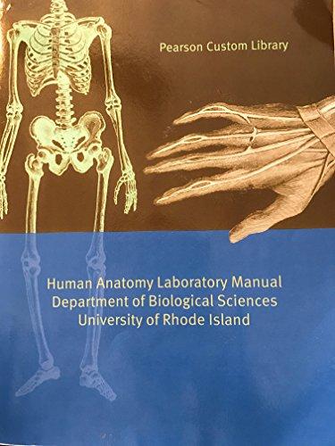 Human Anatomy Laboratory Manual Department of Biological: Pearson Custom Library