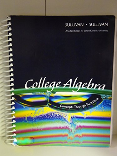 9781269860727: College Algebra Concepts through Functions