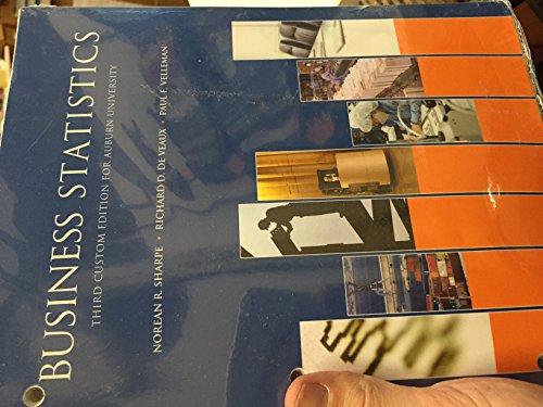 9781269864947: Business Statistics, third custom edition for Auburn University