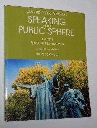 9781269866408: Speaking in the Public Sphere Cmn 101 Public Speaking