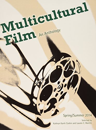 Multicultural Film: An Anthology for Florida State: Cashin, Kathryn Karrh,