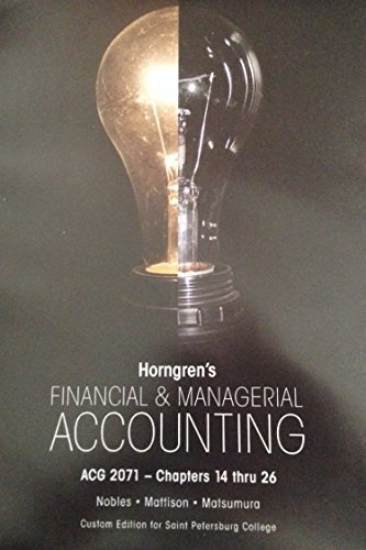9781269874007: Financial & Managerial Accounting, the Managerial Chapters (14 Thru 26) - 4th Edition for Saint Petersburg College