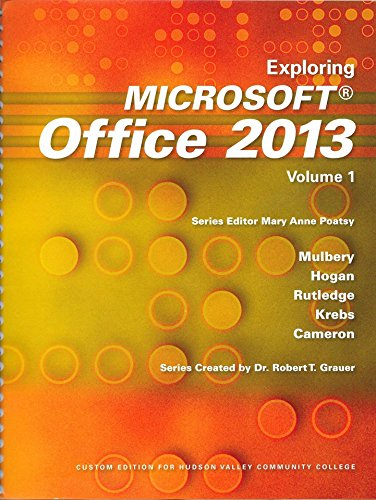 9781269875455: Exploring Microsoft Office 2013 Volume 1