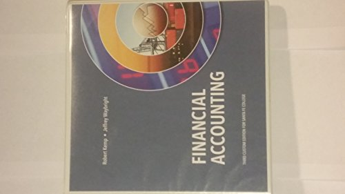 9781269878869: Financial Accounting Third Custom Edition for Santa Fe College