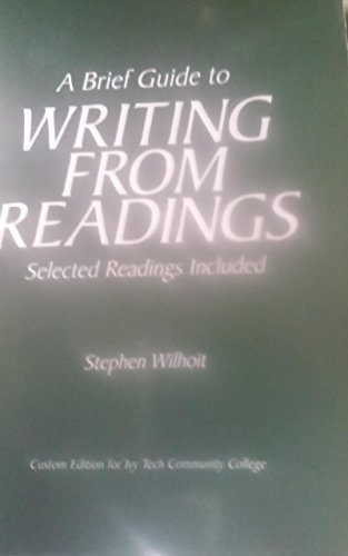 9781269885409: A Brief Guide to Writing From Readings Selected Readings Included Custom Ivy Tech