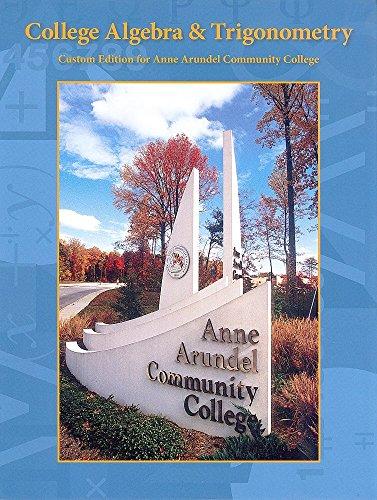college algebra & trigonometry ( custom edition: blitzer, robert