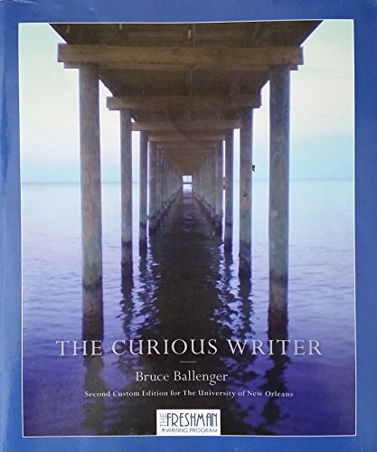 9781269887656: The Curious Writer- 2nd Custom Edition for The University of New Orleans