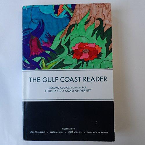 9781269889766: The Gulf Coast Reader Second Custom Edition For Florida Gulf Coast University