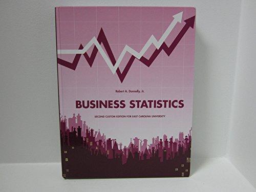 9781269890274: Business Statistics Second Custom Edition for East Carolina University