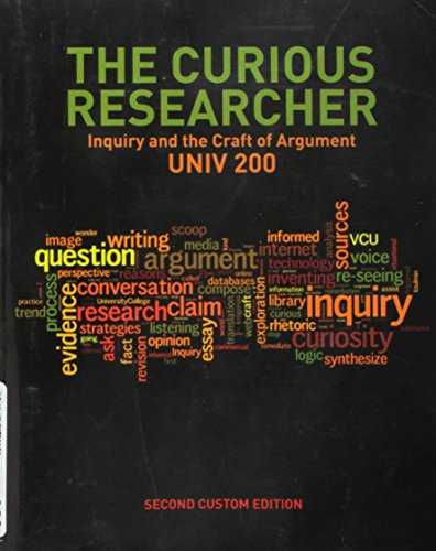 9781269891493: The Curious Researcher: Inquiry and the Craft of Argument, 2nd edition for UNIV 200, Virginia Commonwealth University