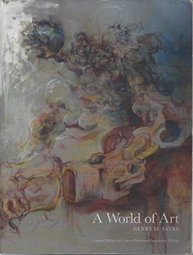 9781269894296: A World of Art (Custom Edition for Central Piedmont Community College)