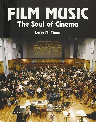 9781269897853: Film Music: The Soul of Cinema 3rd Edition By Larry M. Timm