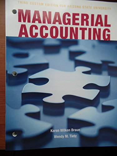 9781269899550: Managerial Accounting Third Custom Edition for Arizona State University