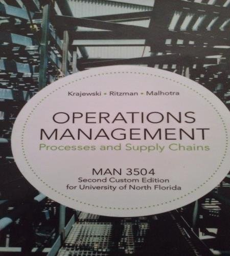 9781269900362: Operations Management Processes and Supply Chains MAN3504 Second Custom Edition for University of North Florida