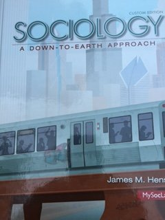 9781269903103: Sociology a down to earth approach custom edition With MySocLab