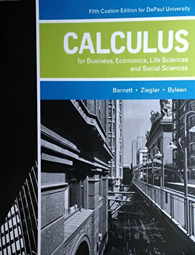 9781269907316: Calculus for Business, Economics, Life Sciences and Social Sciences (5th Edition) (DePaul Custom Version)