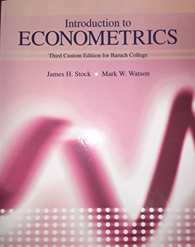 Introduction to Econometrics 3rd custom edition for
