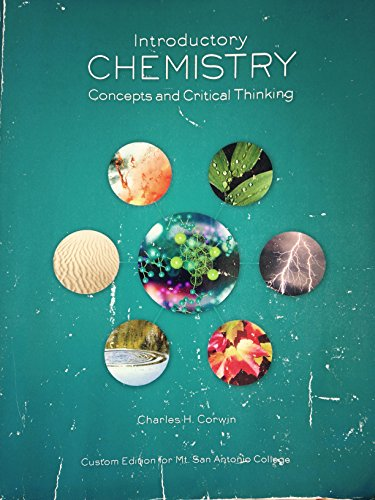 9781269920018: Introductory Chemistry: Concepts and Critical Thinking (Custom Editon for Mt. San Antonio College)