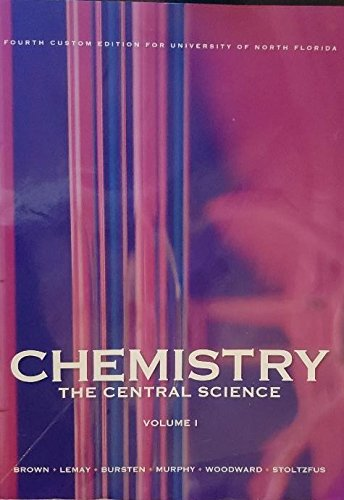 9781269921275: Chemistry: The Central Science (Fourth Custom Edition for University of North Florida)
