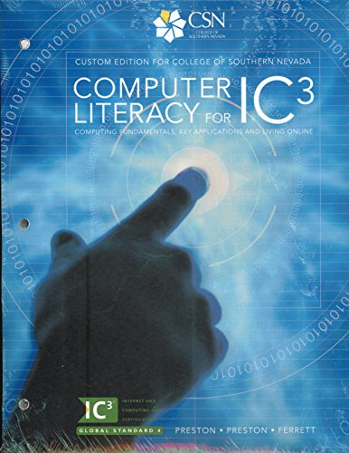 9781269922098: Computer Literacy for IC3 CSN custom with access code
