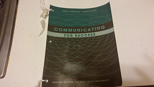 9781269922623: Communicating for Success [Seventh Custom Edition for Kent State University]