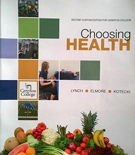 9781269924627: Choosing Health - Cerritos College Edition