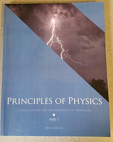 9781269925938: Principles of Physics: Custom Edition for the University of Minnesota