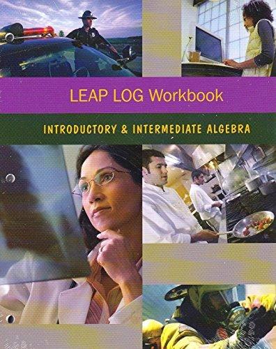 9781269931342: LEAP LOG Workbook: Introductory and Intermediate Algebra