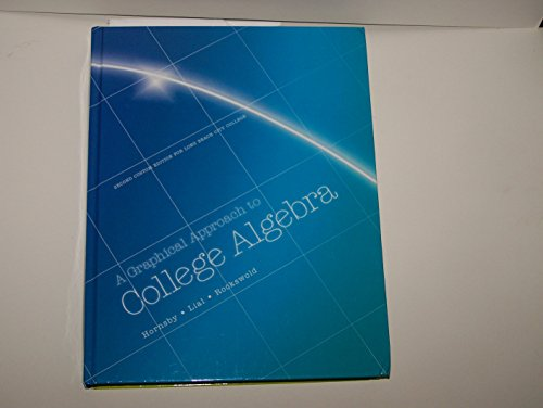 9781269931816: A Graphical Approach to College Algebra By Hornsby Custom Edition for Long Beach City College