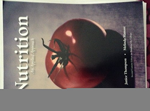 9781269933711: Nutrition An Applied Approach Second Custom Edition for Pasadena City College