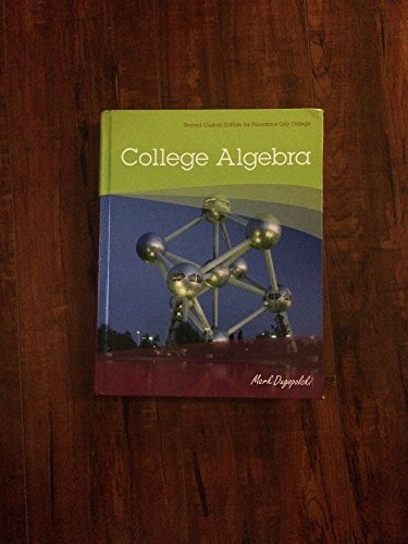 9781269939188: College Algebra - Second Custom Edition for Pasadena City College
