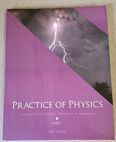 9781269943581: Practice of Physics: Custom Edition for the University of Minnesota