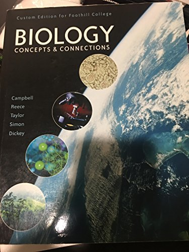 """9781269943918: """"Sixth Custom Edition for Foothill College: Campbell Biology Concepts & Connections"""""""