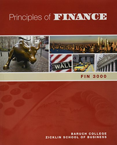 9781269946971: Principles of Finance (Baruch College Edition)