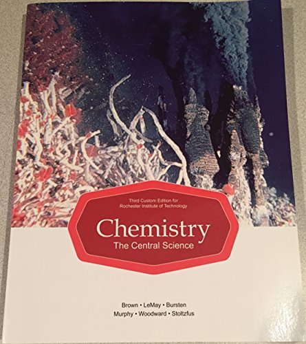 9781269950145: Third Custom Edition for Rochester Institute of Technology Chemistry, the Central Science
