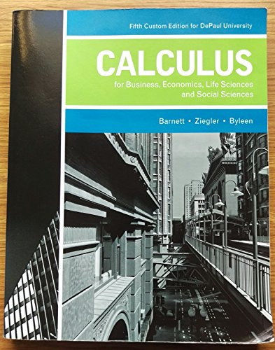 9781269950275: Calculus for Business, Economics, Life Sciences and Social Sciences, 5th Custom Edition for DePaul University