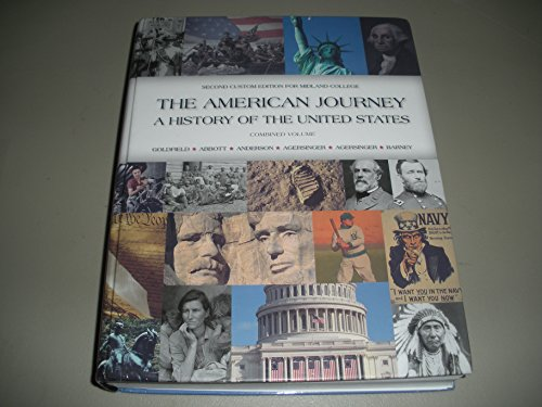 9781269951142: The American Journey A History of The United States Combined Volume 2nd Custom Edition for Midland College
