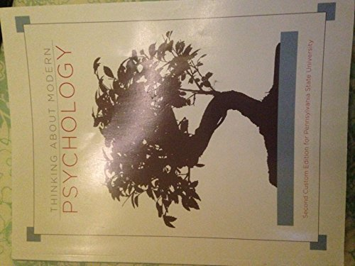 9781269958431: Thinking About Modern Psychology - Second 2nd Custom Edition for Pennsylvania State University - PSU
